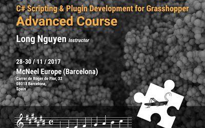 C# Scripting and Plugin Development for Grasshopper Workshop – Nov 28-30, McNeel Europe (Barcelona)