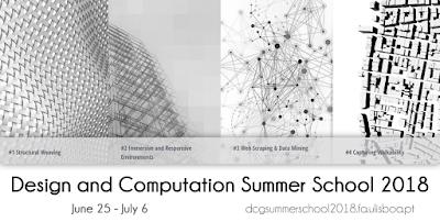 Design Computation Summer School 2018 – University of Lisbon