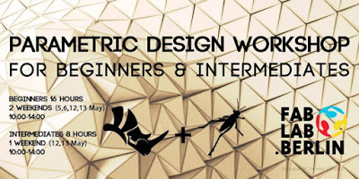 FAB LAB BERLIN Parametric Design Workshops – May 2018