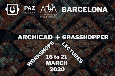 ARCHICAD + Grasshopper by Paz Academy, March 2020 in Barcelona