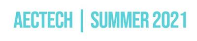 AECTECH | Summer 2021 (Virtual Event) – July 8-12, 2021