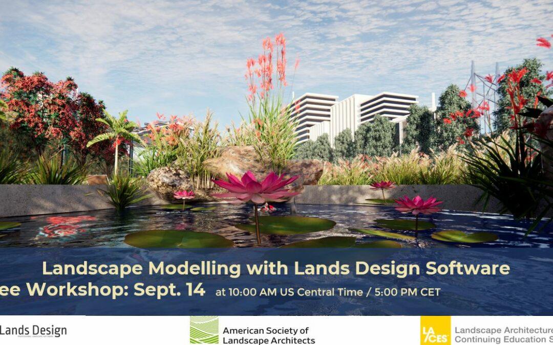 Upcoming workshop of Lands Design on Sept. 14